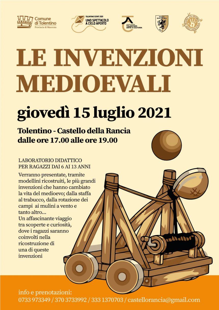 Le Invenzioni Medioevali – Giovedi 15 Luglio – Tolentino