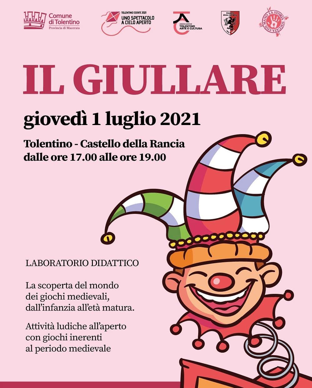 """""""Il Giullare"""" Laboratorio Didattico Castello della Rancia – 1 Luglio 2021"""